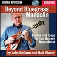 Beyond Bluegrass Mandolin by John McGann