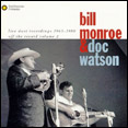 Doc Watson and Bill Monroe