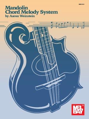 Mandolin Cafe - Aaron Weinstein On His Mandolin Chord Melody System