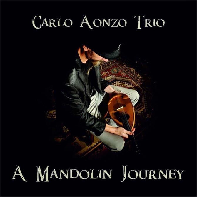 Carlo Aonzo Trio - A Mandolin Journey