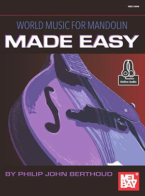 New from Mel Bay - World Music for Mandolin Made Easy