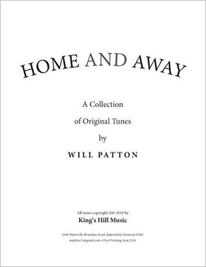 Home and Away - A Collection of Original Tunes by Will Patton