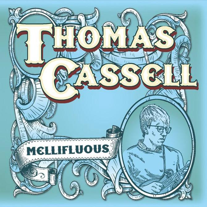 Thomas Cassell - Mellifluous