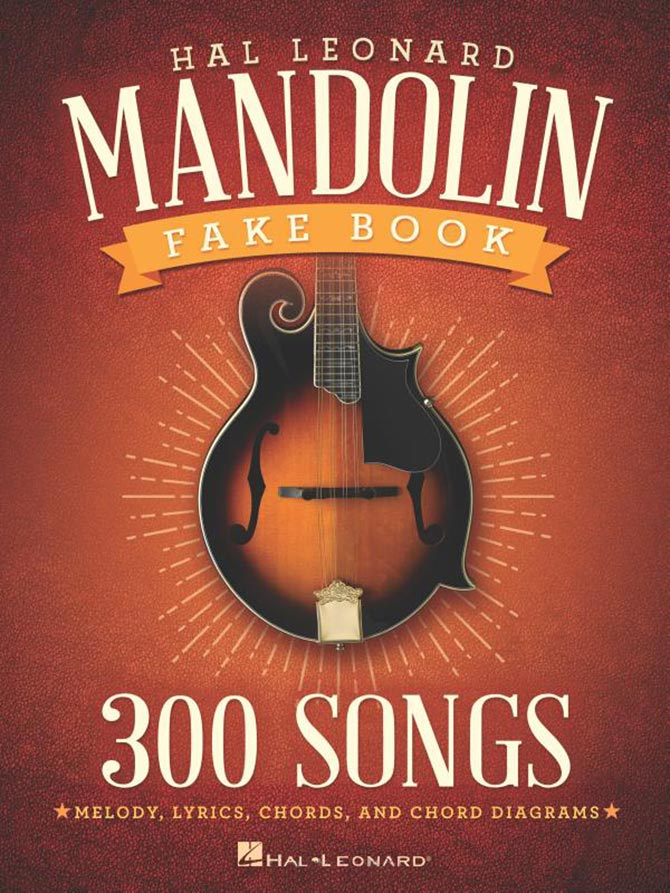 Mandolin Cafe - The Hal Leonard Mandolin Fake Book: 300 Songs