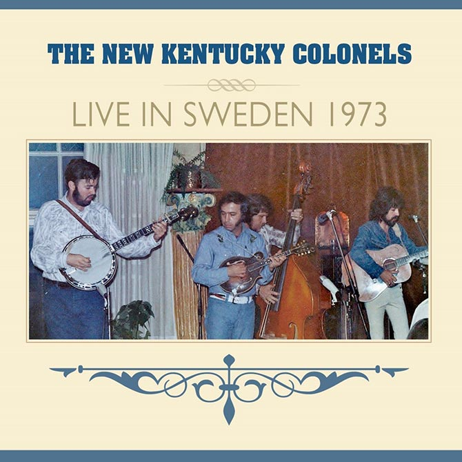 New and Expanded The New Kentucky Colonels' Live In Sweden 1973