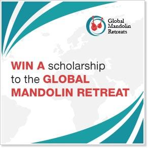 Win a 154780,299 Global Mandolin Retreat Scholarship from the Mandolin Cafe