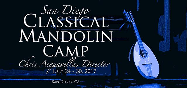 2017 San Diego Classical Mandolin Camp
