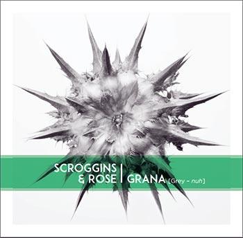New Music from Scroggins & Rose - GRANA