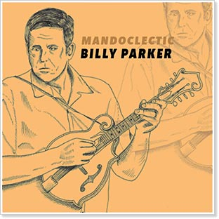 Billy Parker - Mandoclectic