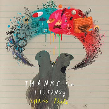 "Chris Thile's New Album, ""Thanks for Listening"""