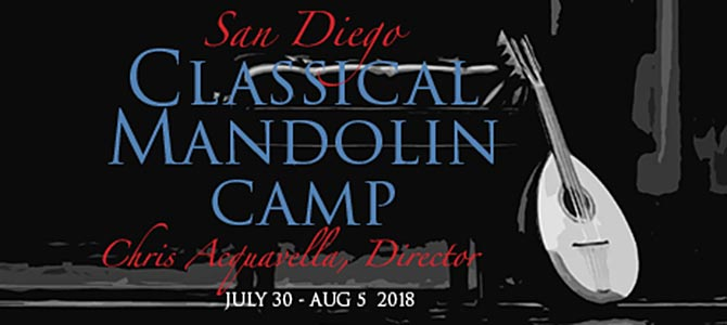 2018 San Diego Classical Mandolin Camp