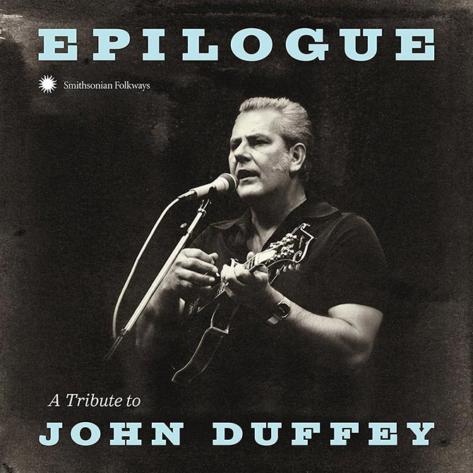 Epilogue: A Tribute to John Duffey