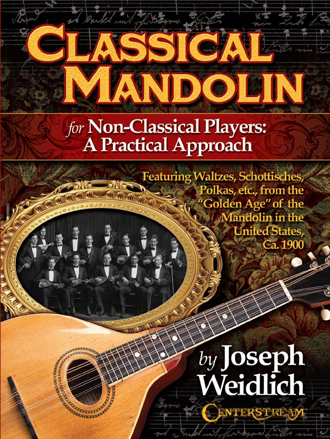 Classical Mandolin: For Non-Classical Players: A Practical Approach