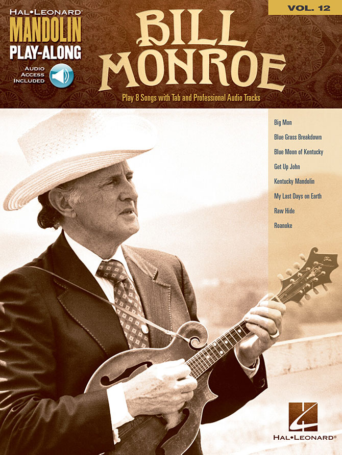 Bill Monroe Mandolin Play-Along Volume 12