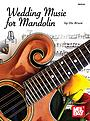 Wedding Music for Mandolin by Dix Bruce