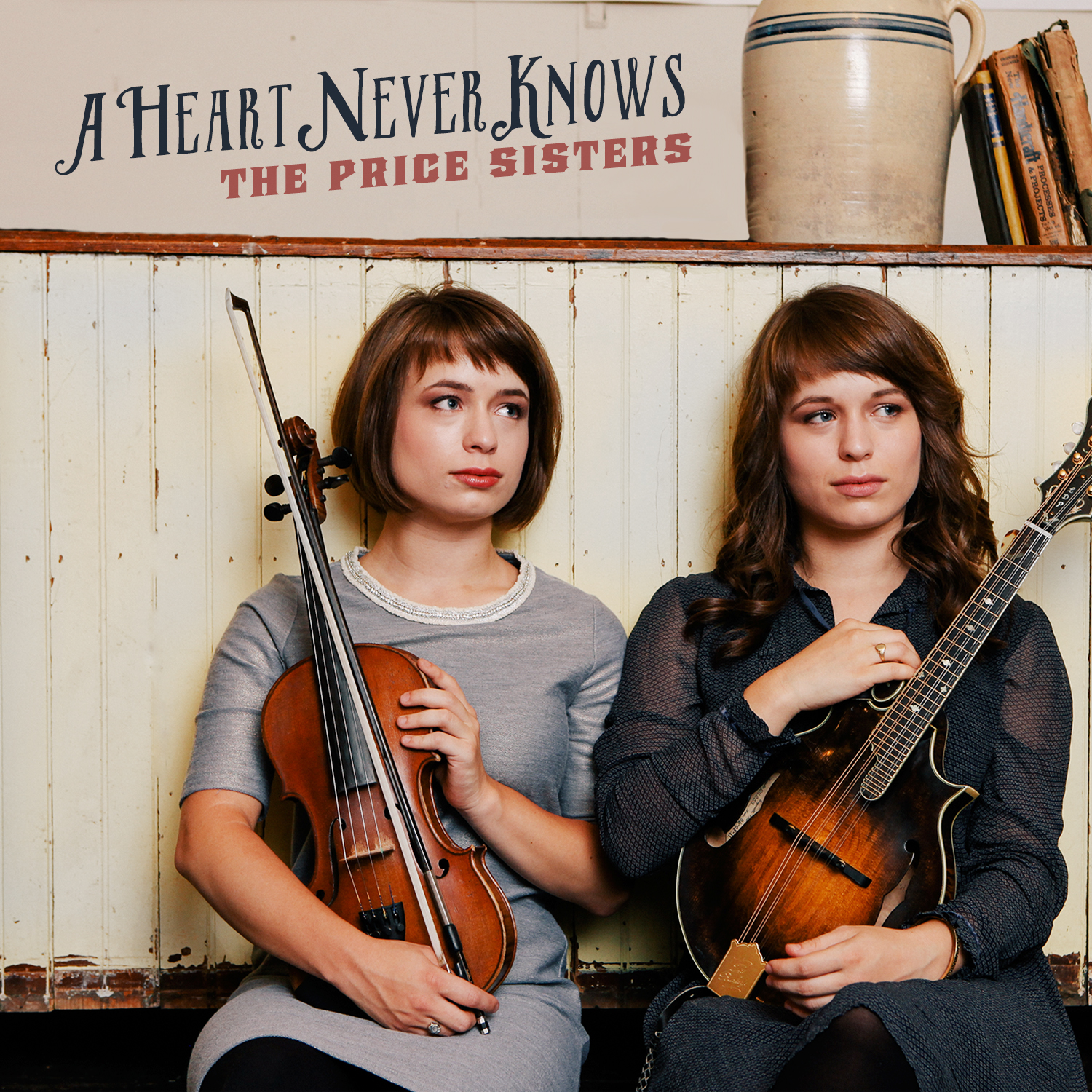 The Price Sisters - A Heart Never Knows