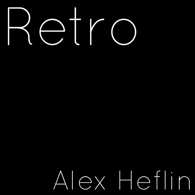 Alex Heflin - Retro