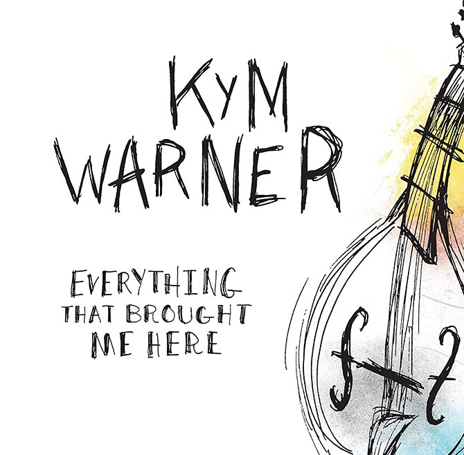 Kym Warner - Everything That Brought Me Here