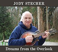 Jody Stecher - Dreams from the Overlook