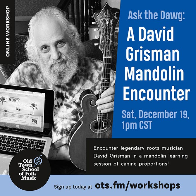 Ask the Dawg - A Virtual David Grisman Mandolin Encounter