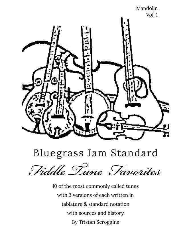 Bluegrass Jam Standard Fiddle Tune Favorites by Tristan Scroggins