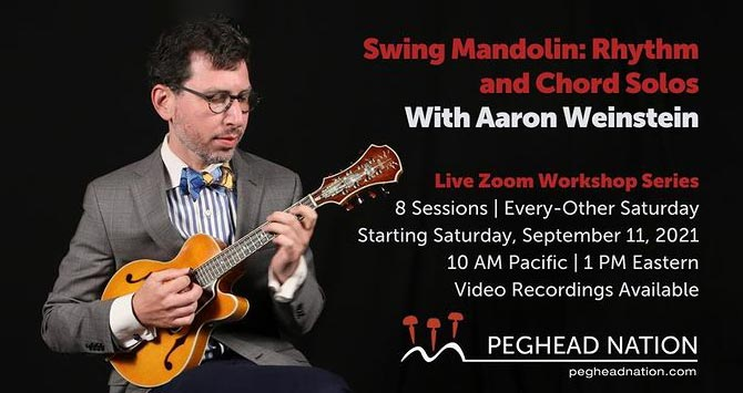 Peghead Nation Announces Rhythm and Chord Solos Live Workshop Series with Aaron Weinstein