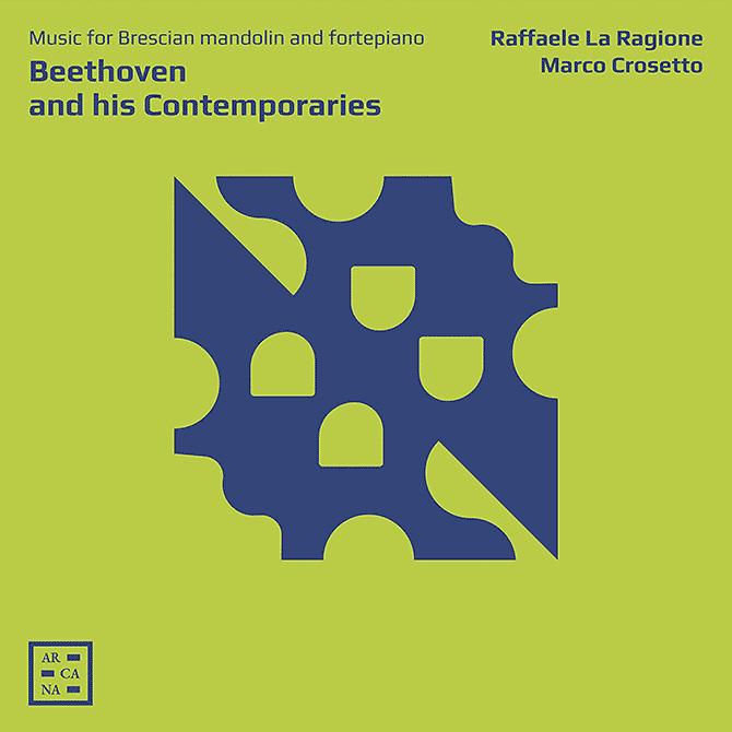 Beethoven and his Contemporaries - Raffaele La Ragione and Marco Crosetto