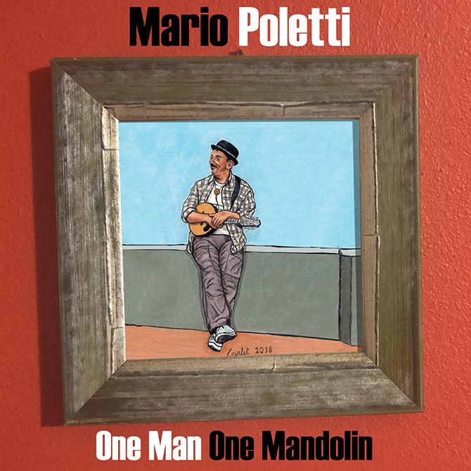Mario Poletti - One Man One Mandolin