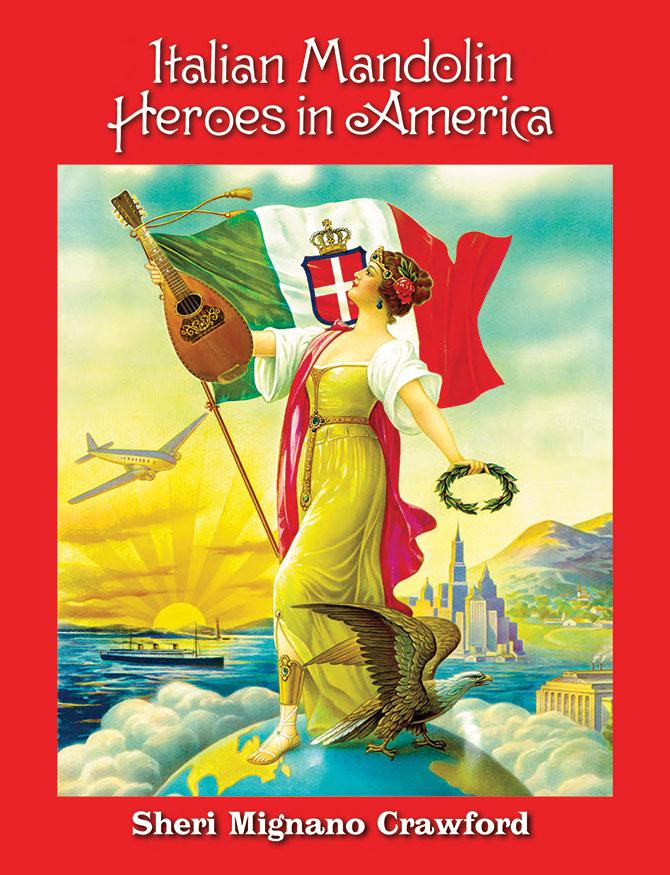Italian Mandolin Heroes in America