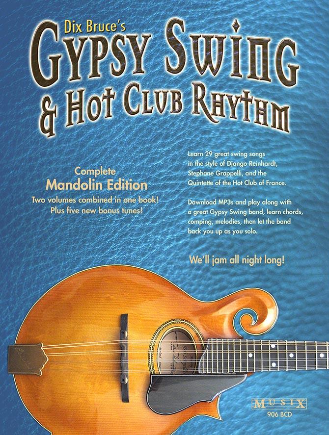 Gypsy Swing & Hot Club Rhythm Complete Mandolin Edition