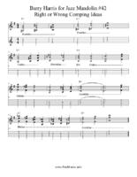 Click image for larger version.  Name:Barry Harris for Jazz Mandolin #42 Right or Wrong Comping Ideas.pdf Views:8 Size:96.6 KB ID:190691