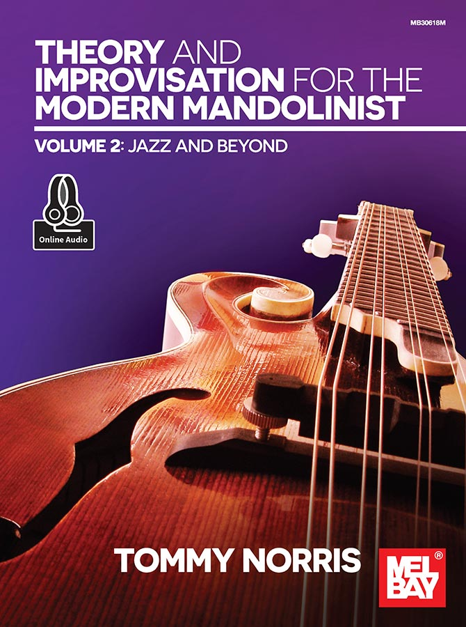 Theory and Improvisation for the Modern Mandolinist, Volume 2