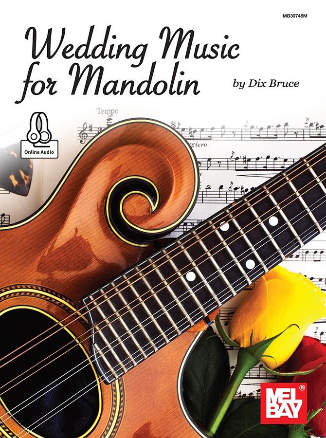 Wedding Music for Mandolin by Dix Bruce