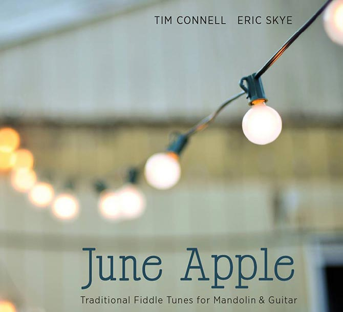 New Music from  Tim Connell and Eric Skye - June Apple