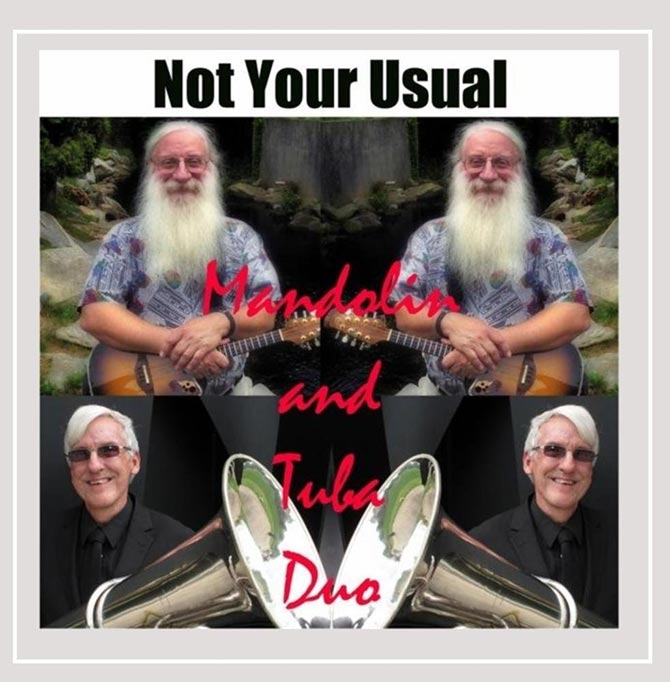 Not Your Usual Mandolin and Tuba Duo
