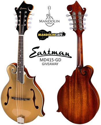 Eastman MD415-GD Giveaway from The Mandolin Store and Mandolin Cafe