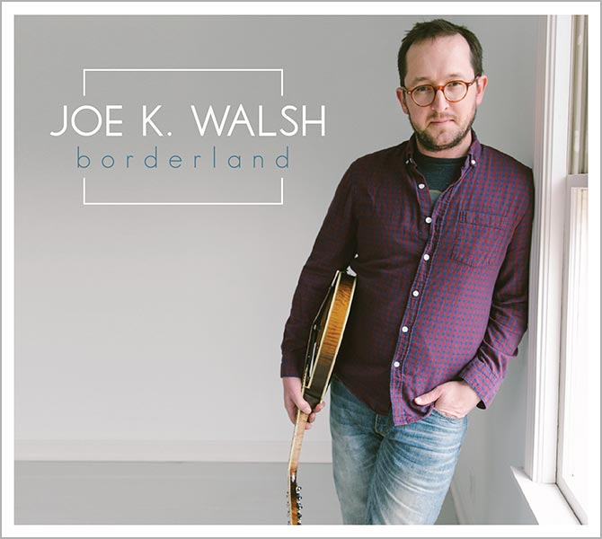 Joe K. Walsh - Borderland
