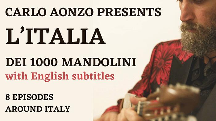 Carlo Aonzo's L'Italia dei 1000 Mandolini