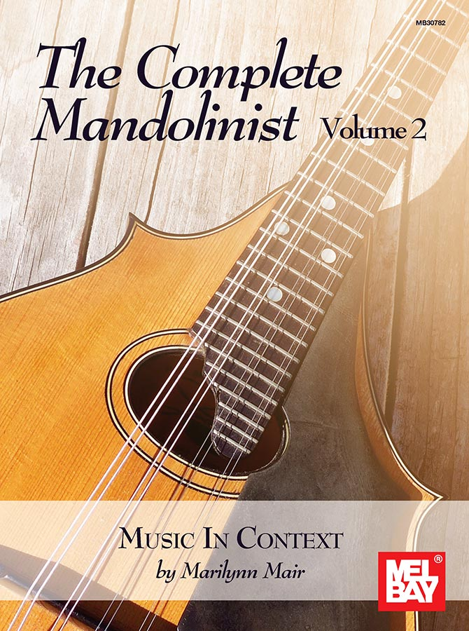 The Complete Mandolinist, Volume 2 by Marilynn Mair