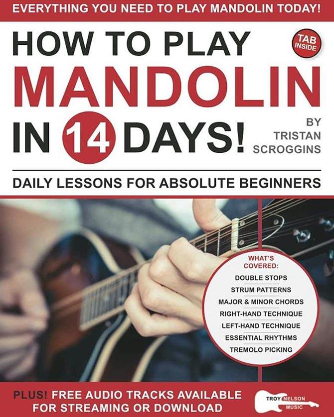How to Play Mandolin in 14 Days by Tristan Scroggins