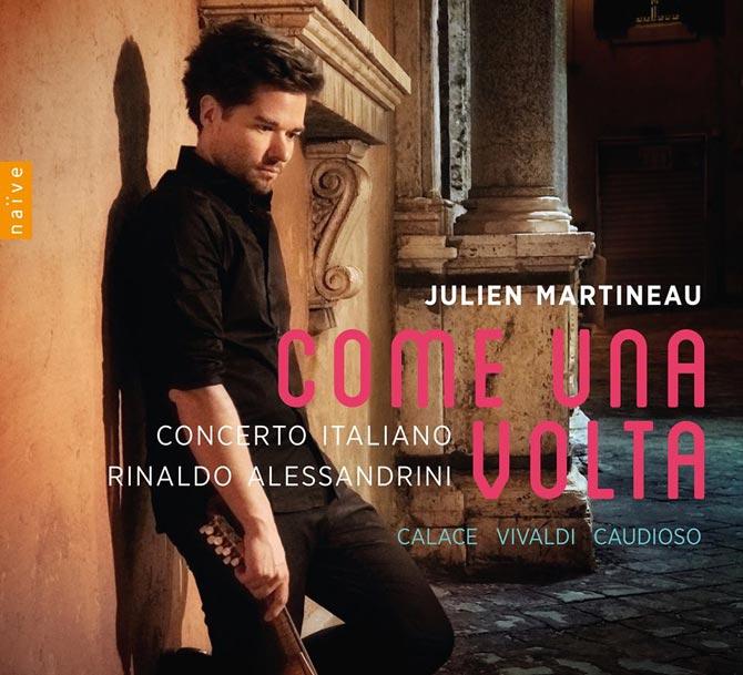 Julien Martineau: Come Una Volta - Vivaldi, Calace, Caudioso