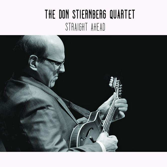 The Don Stiernberg Quartet - Straight Ahead