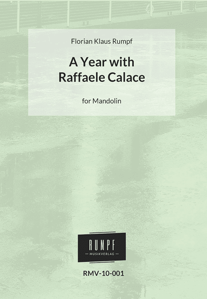 A Year with Raffaele Calace by Florian Klaus Rumpf