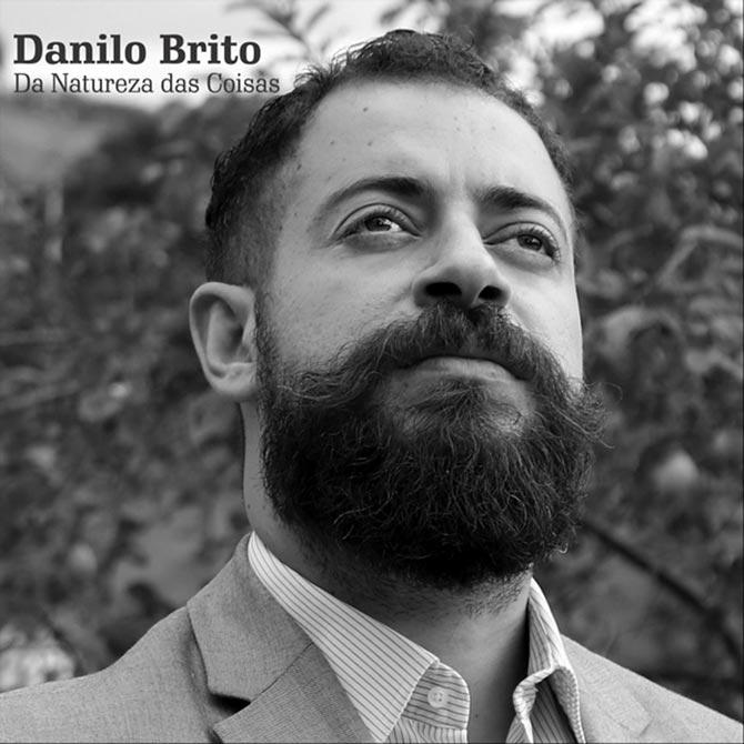 Danilo Brito - Da Natureza das Coisas