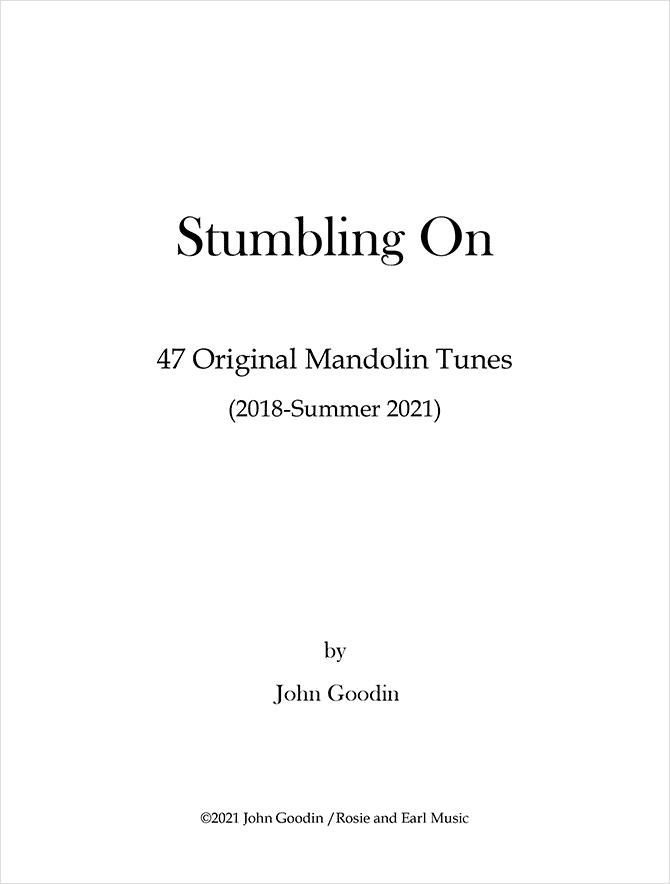 Stumbling On - John Goodin