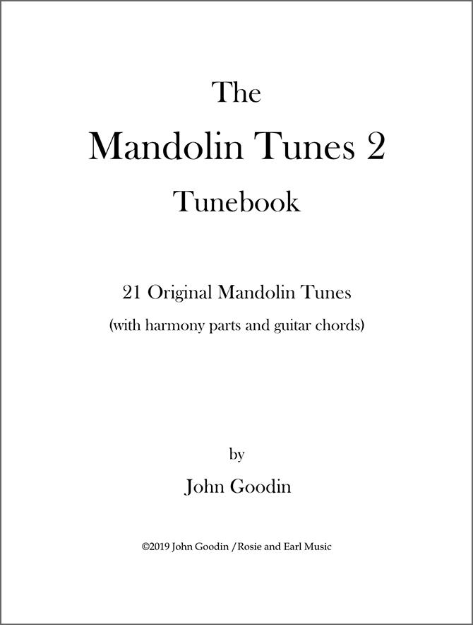 Mandolin Tunes 2 Tunebook by John Goodin