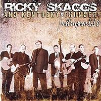 Click image for larger version.  Name:Ricky Skaggs Instrumentals.jpg Views:23 Size:41.3 KB ID:173941