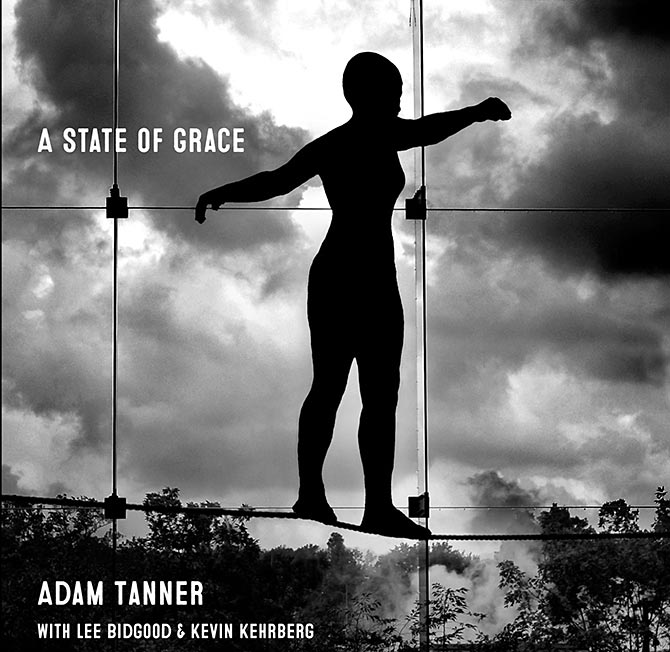 Adam Tanner - A State of Grace