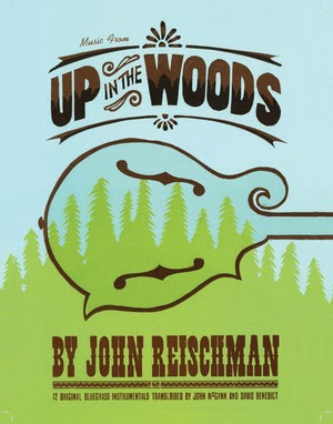 John Reischman's book of transcriptions for Up In The Woods