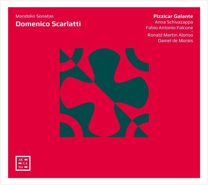 Pizzicar Galante - Domenico Scarlatti Mandolin Sonatas